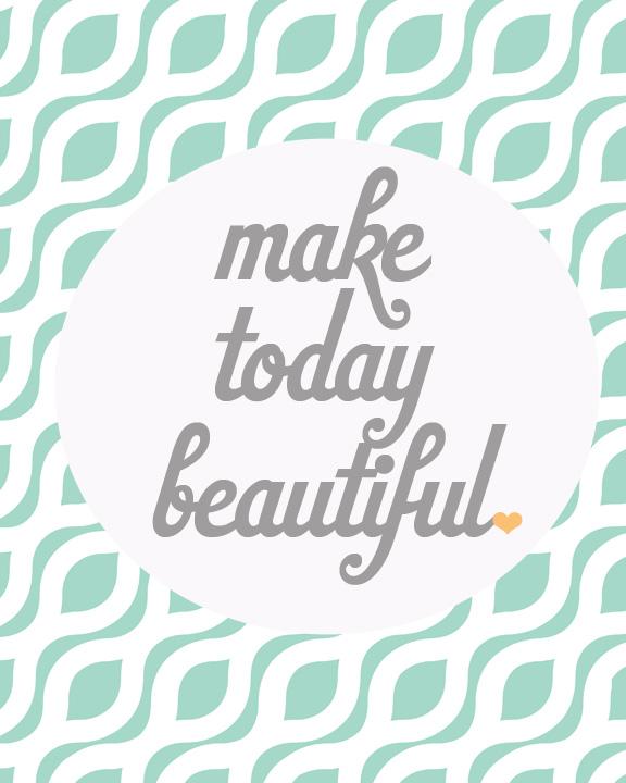 Make-Today-Beautiful